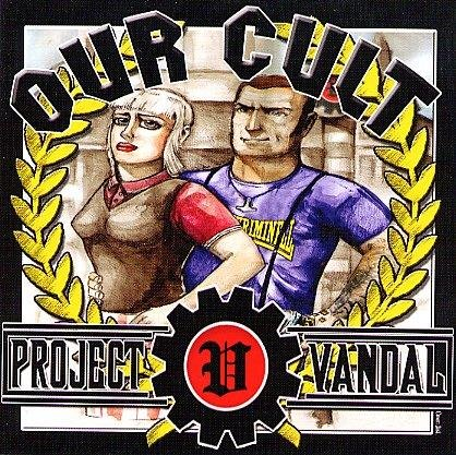Project Vandal - Our Cult Project_Vandal